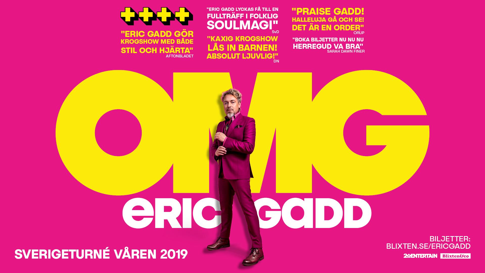 ERIC GADD - OMG - krogshow Göteborg